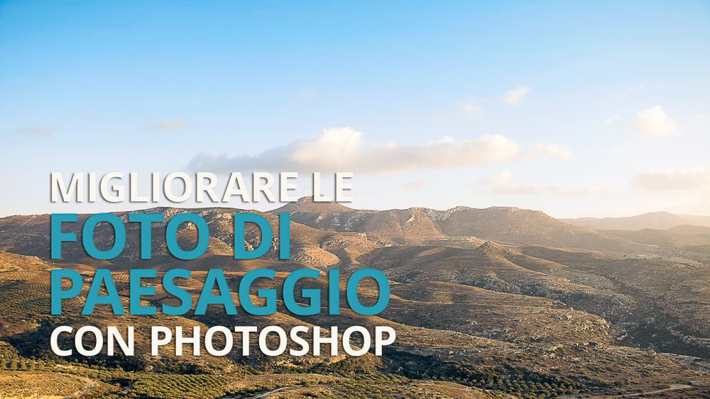 Photoshop: Utilizzare le maschere di livello per paesaggi ...