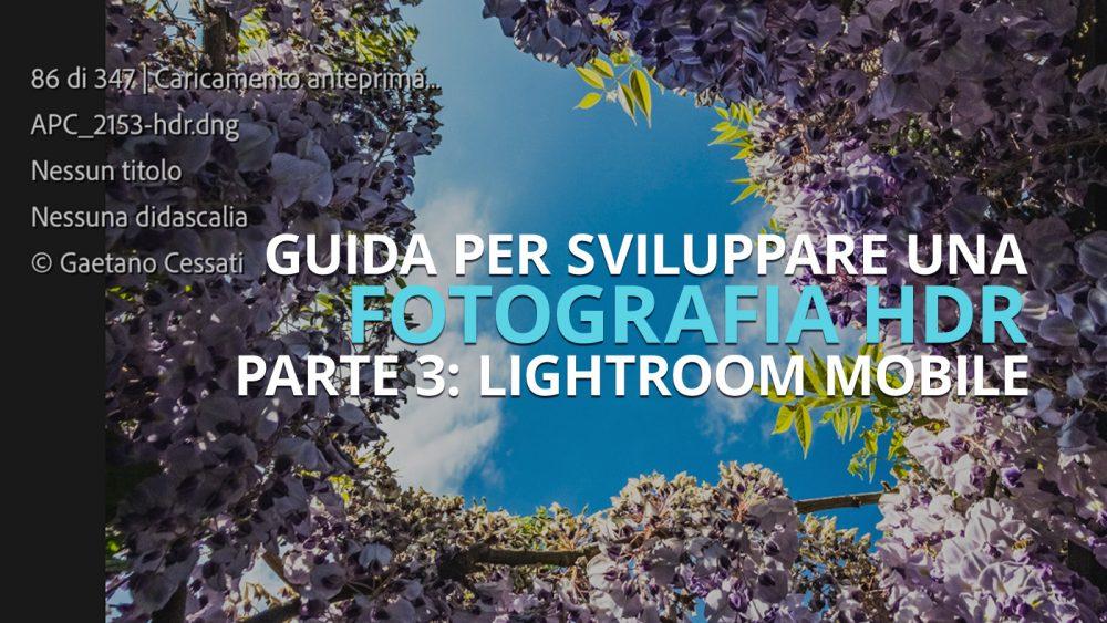 come sviluppare una fotografia hdr con lightroom mobile